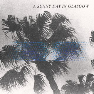 """News Added Apr 12, 2014 A Sunny Day in Glasgow recently released a new song, """"In Love With Useless (The Timeless Geometry In The Tradition Of Passing)"""". Now, they've announced a new album titled Sea When Absent, recorded over the last year and a half with producer Jeff Zeigler (Kurt Vile, The War On Drugs). […]"""