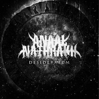 "News Added Aug 23, 2014 Anaal Nathrakh, which signed to Metal Blade earlier this Summer, has issued the following announcement about an upcoming album release: ""Finally, we are reaching the stage where things are coming together for the impending release of our new cacophony. ""For now, we can divulge that the title will be Desideratum. […]"