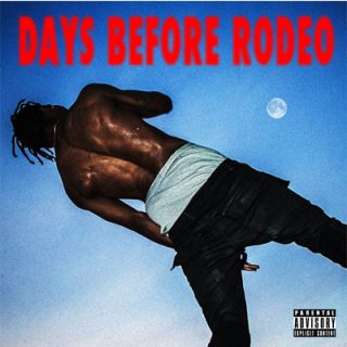 News Added Aug 18, 2014 Travi$ Scott Submitted By Tanner Reilly Source hasitleaked.com Track list: Added Aug 18, 2014 1) Days Before Rodeo: The Prayer 2) Mamacita (feat. Rich Homie Quan & Young Thug) 3) Quintana Pt. 2 4) Drugs You Should Try It 5) Don't Play (feat. Big Sean & The 1975) 6) Skyfall […]