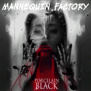 "News Added Jan 11, 2015 ""Mannequin Factory"" was the highly-anticipated debut studio album by American singer-songwriter Porcelain Black. It was scheduled to be released since 2009 and delayed because internal problems with his record and executive producer RedOne. Following the announcement by the singer that the album was canceled and she would start recording from […]"
