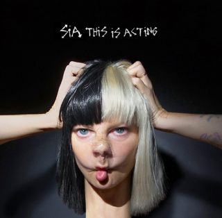 News Added Feb 17, 2015 Sia revealed that while she wanted to write music for other artists rather than putting out more albums under her own name, her record contract included one more album. The album's title, This Is Acting, refers to the fact that most of the tracks were intended for other artists. She […]