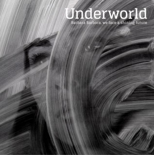 "News Added Dec 12, 2015 British electronic group Underworld return with their latest opus ""Barbara Barbara, we face a shining future"", their first since 2010's ""Barking"". You might be wondering what the shining future holds, Underworld proposes this on their website... "" The opening punch of a two-note detuned bass riff crunching over relentless percussion; […]"