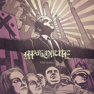 "News Added Dec 28, 2015 The Swedish metal band MARIONETTE will release its fourth studio album Propaganda on February 3rd 2016. The first music video for ""Grey Masses Gather"" is available now. MARIONETTE is a metal sextet from Gothenburg active since 2005. Since its last album ""Nerve"" (2011), the band has gone in a new […]"
