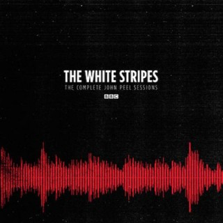 The White Stripes The Complete Peel Sessions Album