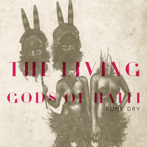 News Added Aug 25, 2016 The Living Gods Of Haiti is a new project of Parisian producer, most known as a member of Nouvelle Vague. Vocals are provided by French-Syrian singer Rebekah Dobbins. Music of the band is often being compared to Cocteau Twins. New album is a follow-up to 2 EPs- last year's Living […]