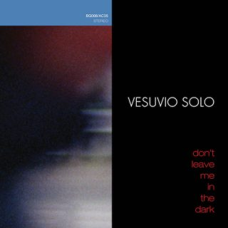 News Added Sep 12, 2016 Montreal's Vesuvio Solo are set to follow up their their excellent 2014 release Favors with one of the best under-the-radar records left to be released in 2016. Don't Leave Me In The Dark drops later this month, and it's a smooth and seductive collection of sophisticated, elegantly bent modern pop […]
