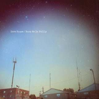 """News Added Jan 30, 2017 We can't wait for the release of Dave's new album, Bury Me In Philly, on February 3rd, 2017. The album was co-produced by Eric Bazilian, the guitar player and songwriter/vocalist for Philadelphia band The Hooters, who Hause calls, """"a childhood local hero,"""" along with William Wittman, producer & engineer of […]"""