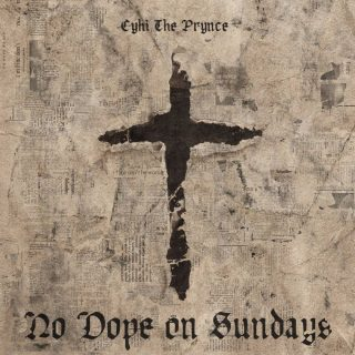 "News Added Feb 10, 2017 ""No Dope on Sunday"" is the album of many names, otherwise known as Cyhi The Prynce's forthcoming debut studio album. It's held many different titles, and various release dates over the last five years, but it seems nothing has come to fruition. Apparently though, if the word of Cyhi is […]"