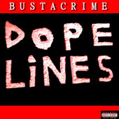 """News Added Mar 02, 2017 """"Dope Lines"""" is the forthcoming debut full-length retail release from French rapper Bustacrime, slated to be released on April 7th, 2017. Last year he released an EP of the same title, previewing some of the tracks off of the project. Numerous songs off the project can be streamed below via […]"""