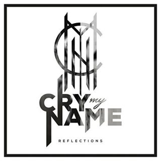 "News Added Apr 20, 2017 We're pleased to bring you the premiere of Cry My Name's new album Reflections (listen below), which is scheduled to be officially released on April 21st through Bastardized Recordings. ""On the new record we came up with themes that really concerned us; in private as well as in general. So […]"