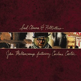 """News Added Apr 09, 2017 """"Sad Clowns & Hillbillies"""" is the forthcoming twenty-third studio album from Heartland Rock singer/songwriter John Mellencamp. The LP is currently slated to be released on April 28th, 2017 through Republic Records and Universal Music Group. The album features numerous collaborations with Carlene Carter, who he's been touring with for years […]"""