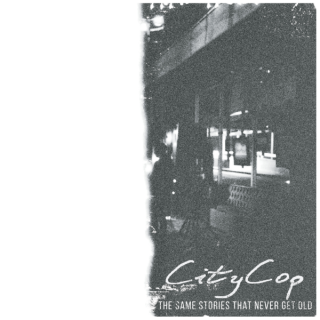 """News Added Jun 22, 2017 CityCop's long-awaited sophomore album, """"The Same Stories that Never Get Old"""", presents a unique and dynamic take on hardcore. The band explores a depth of sound not found on any prior releases while still maintaining a firm grasp on their identity with acoustic guitar and chaotic drums. Submitted By Jorss […]"""