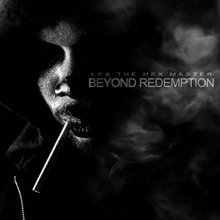"News Added Sep 25, 2017 ""Beyond Redemption"" is the sophomore studio album from Majik Ninja rapper Lex the Hex Master, which will be released on October 31st, 2017. The LP will feature guest appearances from Twiztid, G-Mo Skee, Grizzy Hendrix, Young Wicked, Gorilla Voltage, and more. Submitted By Suspended Source itunes.apple.com Track list: Added Sep […]"
