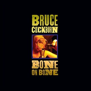 "News Added Sep 12, 2017 The twenty-fifth studio album from Canadian singer/songwriter Bruce Cockburn, ""Bone on Bone"", will be released on October 27th, 2017. Submitted By RTJ Source itunes.apple.com Track list: Added Sep 12, 2017 1. States I'm In 2. Stab at Matter 3. 40 Years in the Wilderness 4. Café Society 5. 3 Al […]"