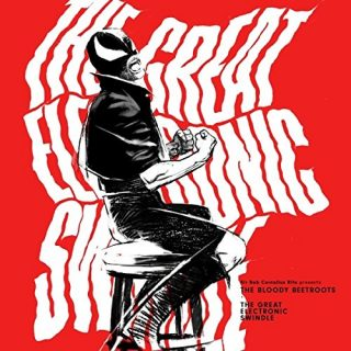 """News Added Oct 09, 2017 """"The Great Electronic Swindle"""" is the upcoming third studio album from Italian producer The Bloody Beetroots, which will be released on October 20th, 2017. Submitted By Suspended Source itunes.apple.com Track list: Added Oct 09, 2017 1. My Name Is Thunder (Electronic Version) 2:47 2. Wolfpack (feat. Maskarade) 3:30 3. Nothing […]"""