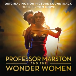 "News Added Oct 07, 2017 On October 13th, 2017, Sony Classical will release a soundtrack album featuring Tom Howe's scoring of the biopic ""Professor Marston and the Wonder Women"". Submitted By RTJ Source hasitleaked.com"