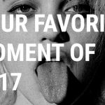 2017: Your favorite moment in music?