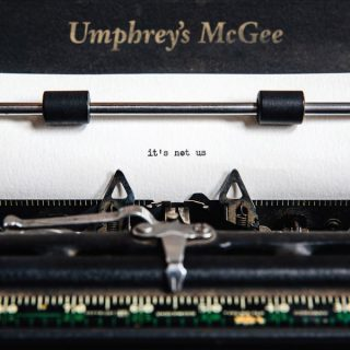 "News Added Dec 29, 2017 Jam Rock artist Umphrey's McGee are gearing up to release their crafty new, 11-track album, ""It's Not Us,"" out on January 12th, 2018. Umphrey's McGee is putting out this new release through Nothing Too Fancy Music. Based in Chicago, IL, Umphrey's McGee is similar in style to moe. and Keller […]"
