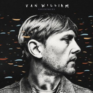 "News Added Jan 12, 2018 Van William's ""Countries"" is Van Pierszalowski's (WATERS, Port O'Brien) first solo album, which will be released on January 19, 2018 via Fantasy Records. He released his first EP ""The Revolution EP"" in September 2017. UPROXX called ""Countries"" ""One Of 2018's First Great Folk-Rock Records."" Submitted By Abu-Dun Source uproxx.com Track […]"