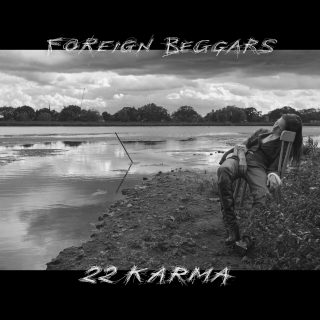 News Added Feb 02, 2018 Foreign Beggars is an English rap group, consisting of 2 rappers, Orifice Vulgatron and Metropolis, and a DJ, DJ Nonames. 2 2 Karma is the first album from Foreign Beggars since the I Am Legion project in 2013 with Noisia. The new album will be released on February 9th through […]