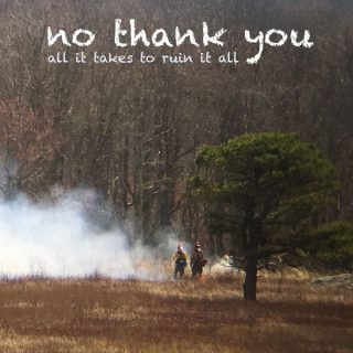 "News Added Apr 04, 2018 No Thank You is an Indie Rock, Alternative Rock band that formed in Philadelphia by 3 long time friends, Kaytee Della Monica, Nick Holdorf, and Evan Bernard. The trio announced their new album ""All It Takes to Ruin It All"" to be released on April 6th through Lame-O Records. Submitted […]"