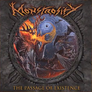 "News Added Jun 27, 2018 Florida death metallers MONSTROSITY will release their first studio album in 11 years, ""The Passage Of Existence"", on September 7 via Metal Blade Records. The disc's first single, ""Cosmic Pandemia"", can be streamed below. Drummer Lee Harrison recorded his drum tracks at Audiohammer Studios in Sanford, Florida with veteran metal […]"