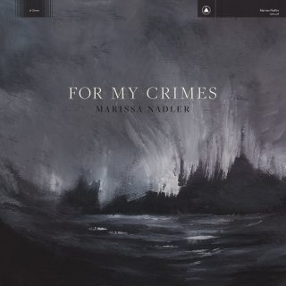 News Added Jun 28, 2018 The eighth album from Marissa Nadler, For My Crimes, is the sound of turmoil giving way to truth. The songs stare down the dark realization that love may not be enough to keep two people together through distance and differing needs. By asking these difficult questions about her relationships, Nadler […]