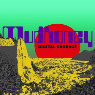 News Added Jul 10, 2018 Grunge legends Mudhoney will have a new album out, called 'Digital Garbage' in September. It will be released on SubPop Records, just like every grunge album should be. According to vocalist/guitarist Mark Arm, they have come up with an album, that encapsulates the dark times, that we live in, with […]