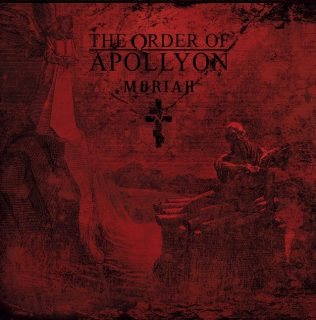 "News Added Aug 22, 2018 French black/death metal band THE ORDER OF APOLLYON will release its third studio album, ""Moriah"", on October 26 via Agonia Records. The follow-up to 2015's ""The Sword And The Dagger"" was recorded at BST Studio, except for drums which were laid down at Studio de Saint-Loup. The cover artwork was […]"