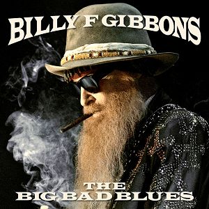 """News Added Aug 04, 2018 The Big Bad Blues is the upcoming second solo studio album by American rock musician and ZZ Top member Billy Gibbons. The album was released on September 21, 2018, via Concord Records. The Big Bad Blues is the follow-up to Gibbons' 2015 solo album """"Perfectamundo"""". The album will feature 11 […]"""