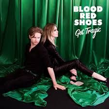 News Added Sep 19, 2018 It's officially confirmed now! There will be a new Blood Red Shoes album. Get Tragic is the title and it will be the bands first album since 2014's self-titled Blood Red Shoes. The duo previously released the songs ''Eye to Eye'', ''Bangsar'', ''God Complex'' and ''Call Up Victoria''. They recently […]