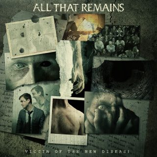 """News Added Sep 27, 2018 Massachusetts metallers ALL THAT REMAINS have set """"Victim Of The New Disease"""" as the title of their new album. The cover artwork for the follow-up to last year's """"Madness"""" has been posted on the band's social media pages and can be seen below. More information about """"Victim Of The New […]"""