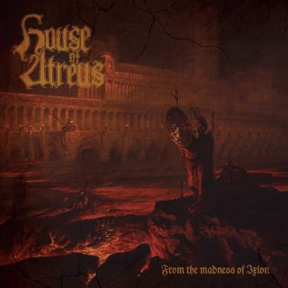 "News Added Sep 11, 2018 House of Atreus' highly anticipated second album ""From the Madness of Ixion,"" will be released in October 12th, on CD and vinyl LP formats. One of the most singular hordes to hail from North American soil lo the last decade, House of Atreus have patiently and painstakingly crafted death metal […]"