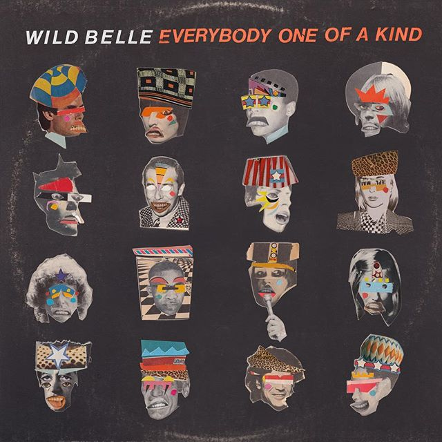 Wild Belle : Everybody One Of A Kind