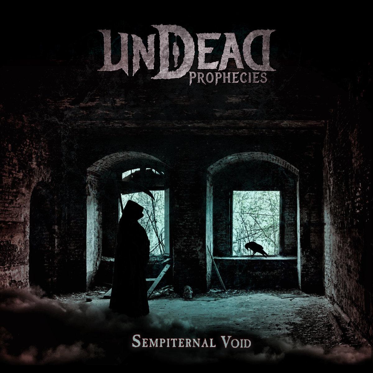 Undead Prophecies : Sempiternal Void
