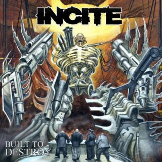 """News Added Jan 11, 2019 INCITE, the Phoenix, Arizona-based band fronted by SOULFLY mainman Max Cavalera's stepson Richie Cavalera, will release its fifth full-length album, """"Built To Destroy"""", on January 25 via Minus Head Records. Produced by Steve Evetts (THE DILLINGER ESCAPE PLAN, SUICIDE SILENCE) and mastered by Chris """"Zeuss"""" Harris (ROB ZOMBIE, HATEBREED), the […]"""