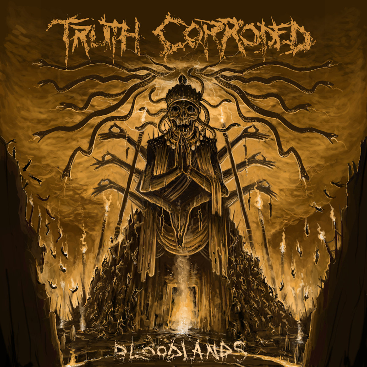 Truth Corroded : Bloodlands