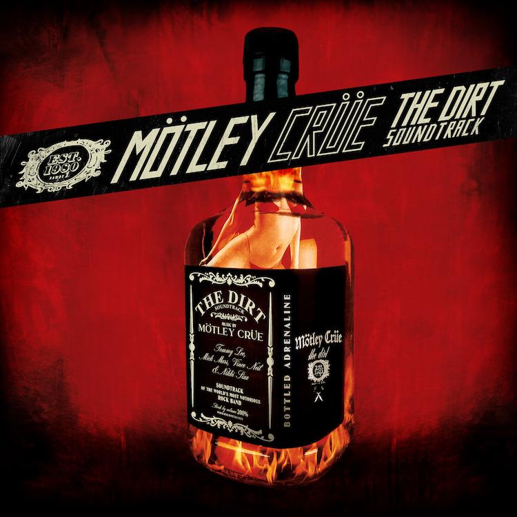 Mötley Crüe : The Dirt Soundtrack