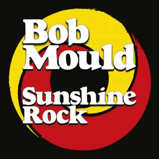 "News Added Feb 07, 2019 Bob Mould is set to release a new album ""Sunshine Rock"" out on Feb 8th, 2019. ""Sunshine Rock isn't a ruminative album. Instead, it's the place where Mould expresses his design for the rest of his life,"" a Pitchfork review says about the album. Listen to a new track below! […]"