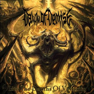 News Added Mar 08, 2019 Silkeborg, Denmark based death metal group Dawn Of Demise issue fifth full-length studio album Into The Depths Of Veracity on April 19th, 2019 through Unique Leader Records. Into The Depths Of Veracity was recorded, mixed and mastered by Jonas Haagensen at Hansen Studios in Ribe, Denmark. Bassist Bjorn Jensen commented: […]