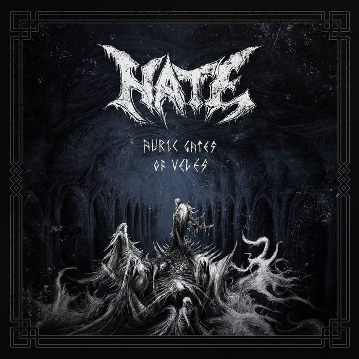 Hate : Auric Gates Of Veles