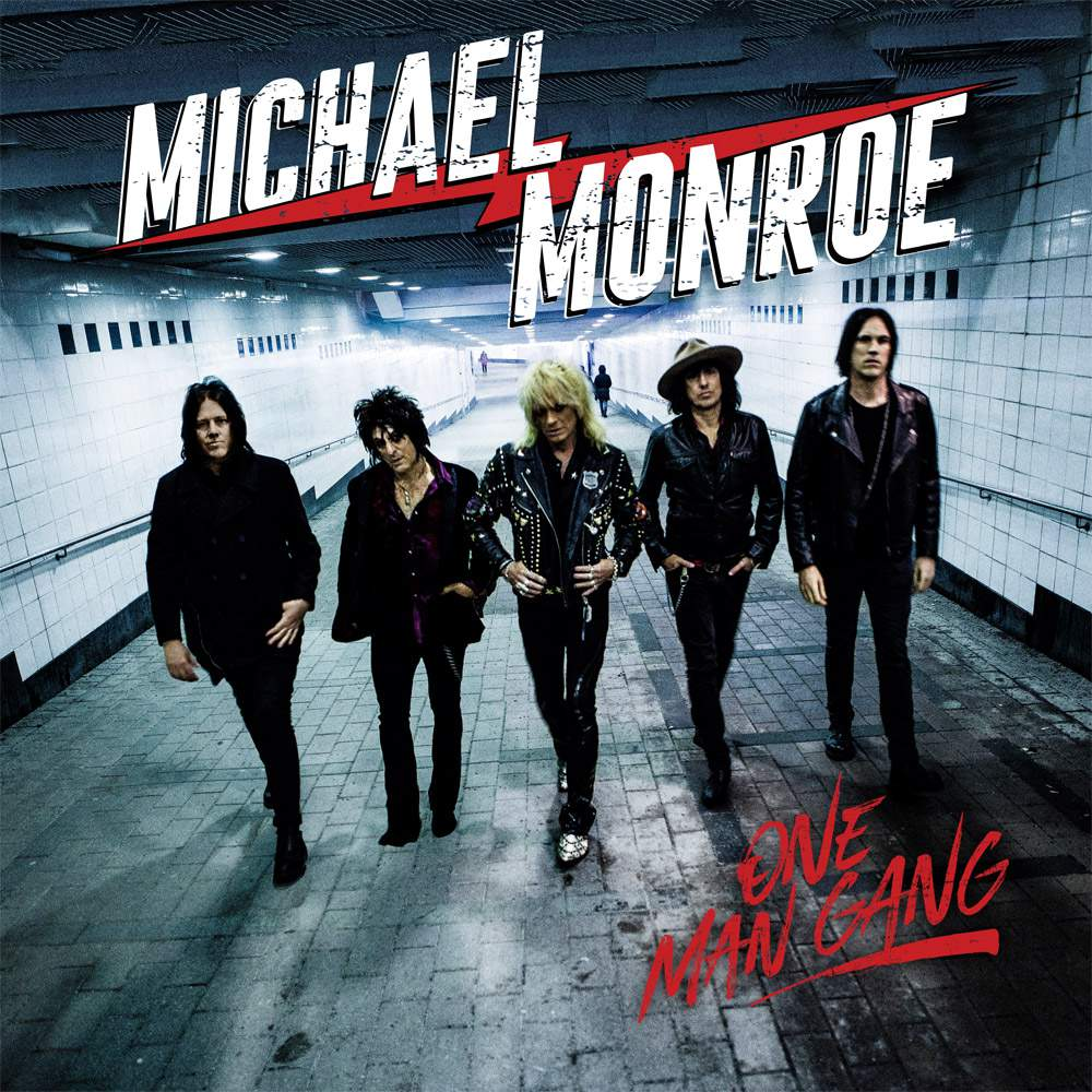 Michael Monroe : One Man Gang