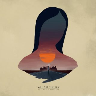 "News Added Jul 05, 2019 Australian post rockers We Lost The Sea are back with their fourth album, after the universally acclaimed Departure Songs. As the band posted on Facebook: ""Triumph & Disaster is a post-apocalyptic view on the collapse of the world told like a children's story and illustrated through the eyes of a […]"