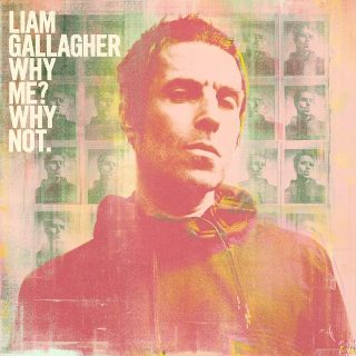 News Added Jul 06, 2019 Liam Gallagher has revealed the release date for his second solo album: The follow-up to 2017's As You Were is called Why Me? Why Not. and it's out September 20 (via Warner). Liam Gallagher wrote Why Me? Why Not. with producers Andrew Wyatt (of Miike Snow) and Greg Kurstin, who […]