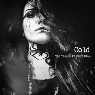 "News Added Jul 19, 2019 Alternative rockers COLD will release their sixth studio album, ""The Things We Can't Stop"", on September 13 via Napalm Records. The official lyric video for the disc's first single, the anti-bullying anthem ""Shine"", can be seen below. Of the song, COLD frontman Scooter Ward says: ""It's about dealing with physical […]"