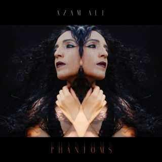 Azam Ali - PHANTOMS (2019) LEAK ALBUM