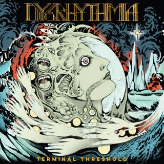 "News Added Aug 29, 2019 New York's progressive metal instrumental trio Dysrhythmia deliver their 8th studio album and first batch of new material in three years entitled ""Terminal Threshold"". The album was recorded at Menegroth, The Thousand Caves by the band's very own Colin Marston (Gorguts, Krallice) and continues the story of their organic evolution. […]"