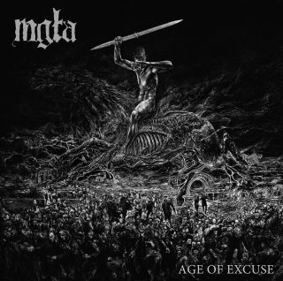 """News Added Aug 04, 2019 Mgła has announced their fourth full-length album to be named """"Age of Excuse"""". Initially founded as a studio project by singer and multi-instrumentalist M., after the release of With Hearts Toward None in 2012 Mgła started to play live shows employing guest musicians apart from the official drummer Maciej Kowalski; […]"""