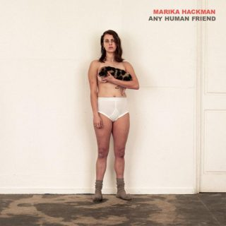 News Added Aug 07, 2019 Marika Hackman shared plans for new album 'Any Human Friend'. The record is promoted by the single 'i'm not where you are', a song that sculpted the collapse of a relationship with stunning accuracy. Hackman also confirmed UK tour dates for September. Submitted By Mavoy Source clashmusic.com Track list (Standard): […]