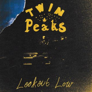 News Added Sep 03, 2019 Twin Peaks Lookout Low 2019 Grand Jury Music Lookout Low is the upcoming fourth studio album by American indie-garage rock band Twin Peaks, the album is to be released September 13, 2019 on Grand Jury Music in North America, through Pod/Inertia and Space 44 in Australia & New Zealand, and […]